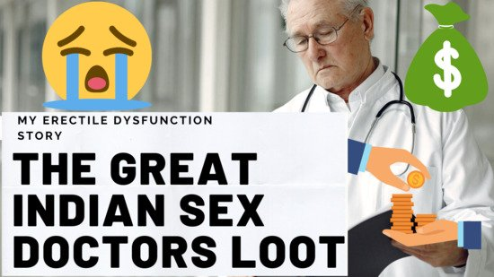 Erectile dysfunction story - The great indian sex doctor loot